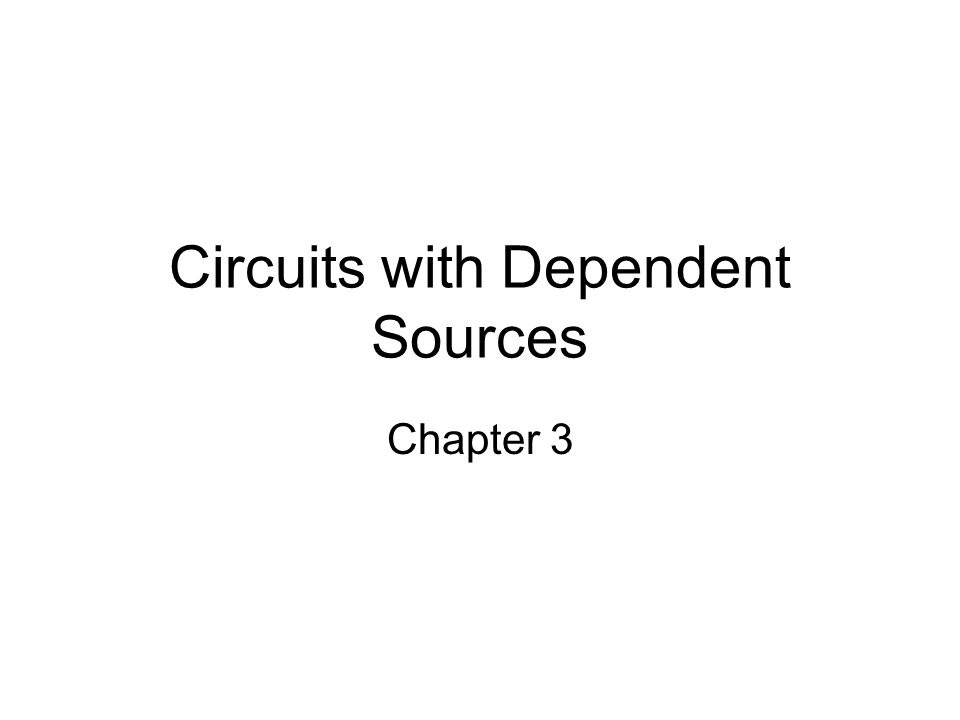 Circuits with Dependent Sources