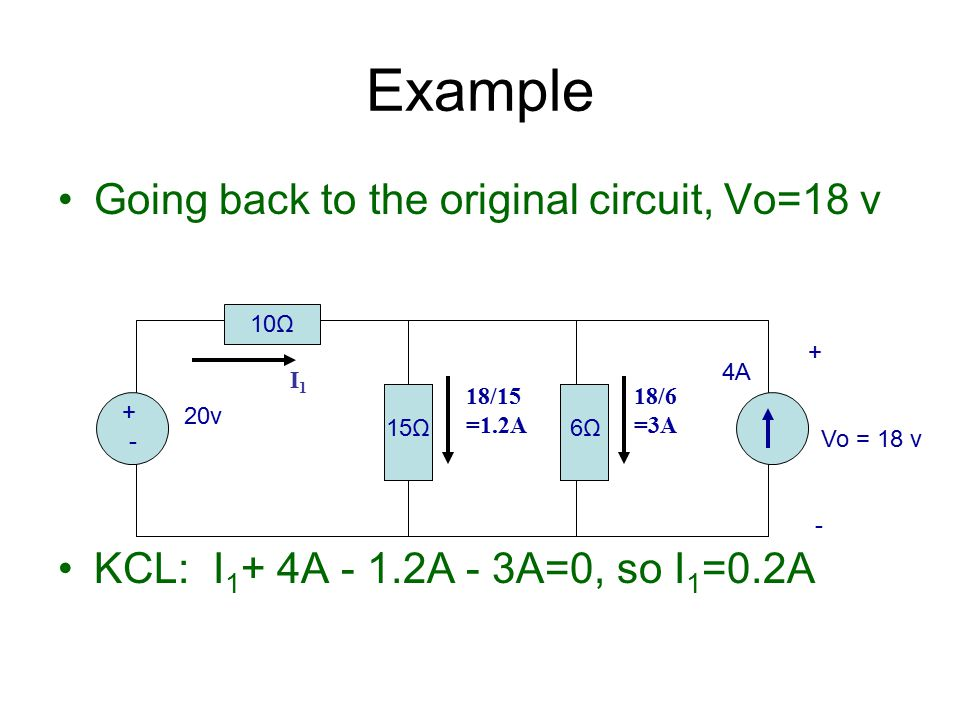 Example Going back to the original circuit, Vo=18 v