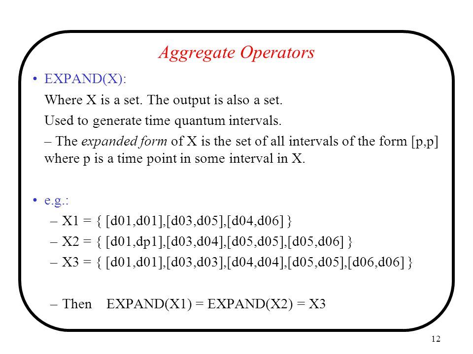 Aggregate Operators EXPAND(X):