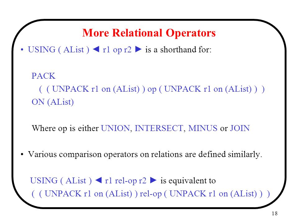 More Relational Operators