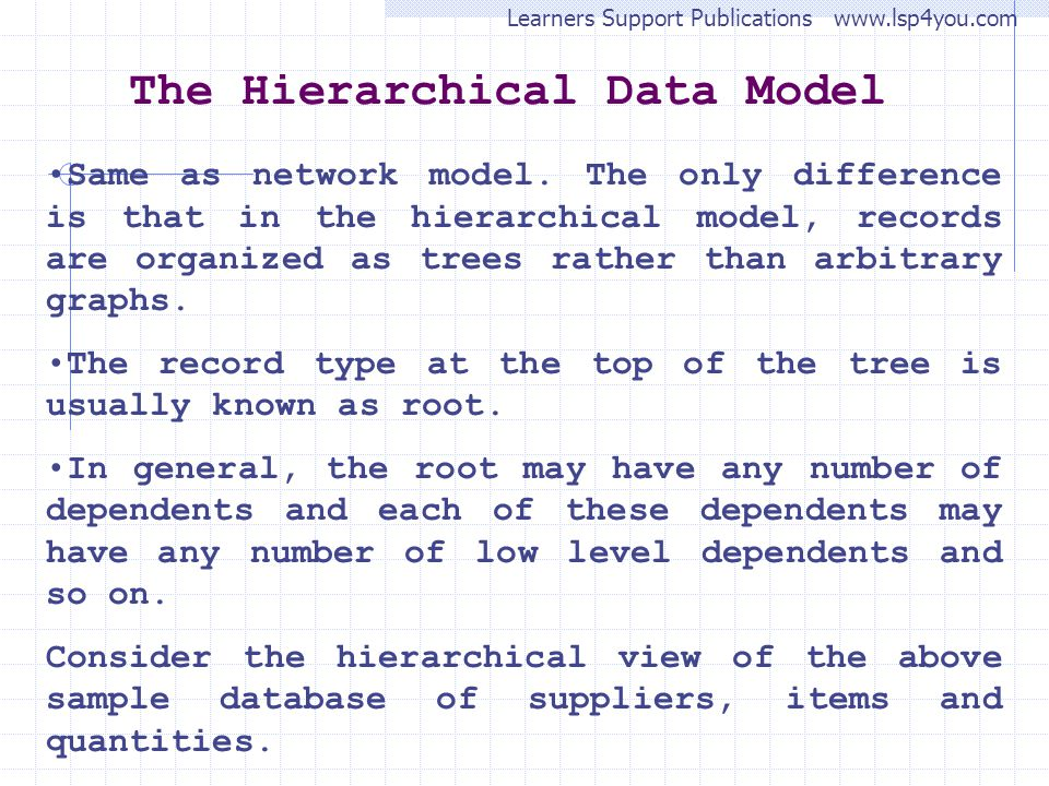 The Hierarchical Data Model