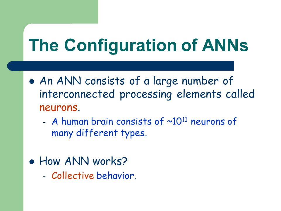The Configuration of ANNs