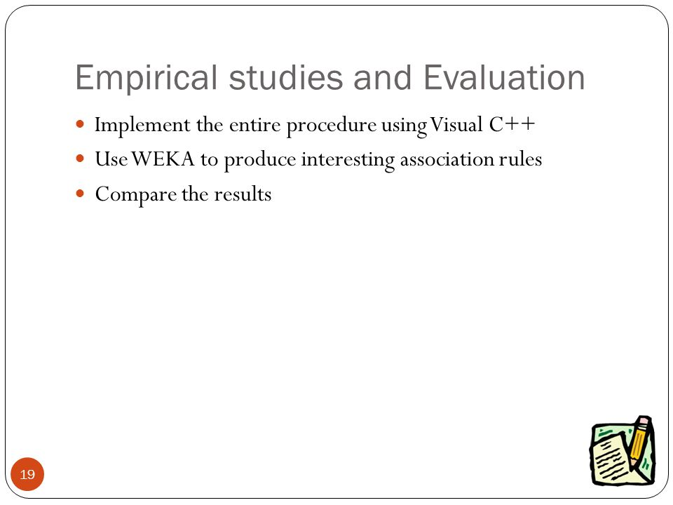 Empirical studies and Evaluation