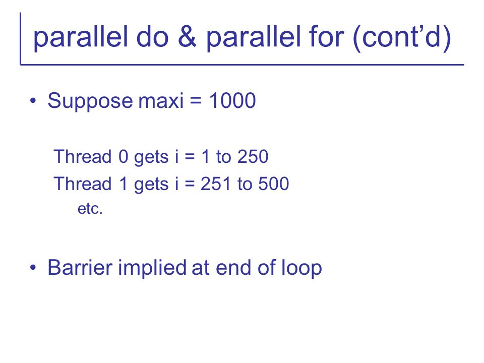 parallel do & parallel for (cont'd)