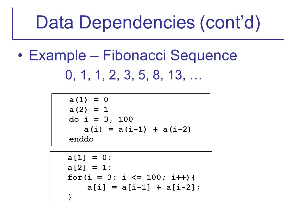 Data Dependencies (cont'd)