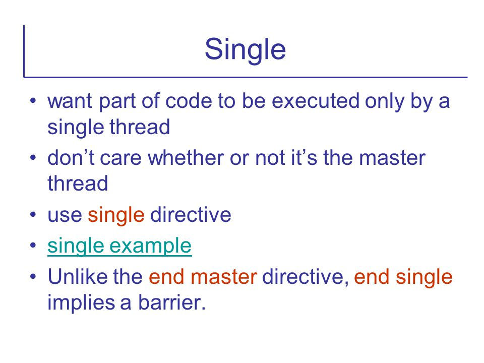 Single want part of code to be executed only by a single thread
