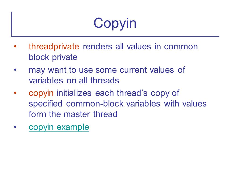 Copyin threadprivate renders all values in common block private
