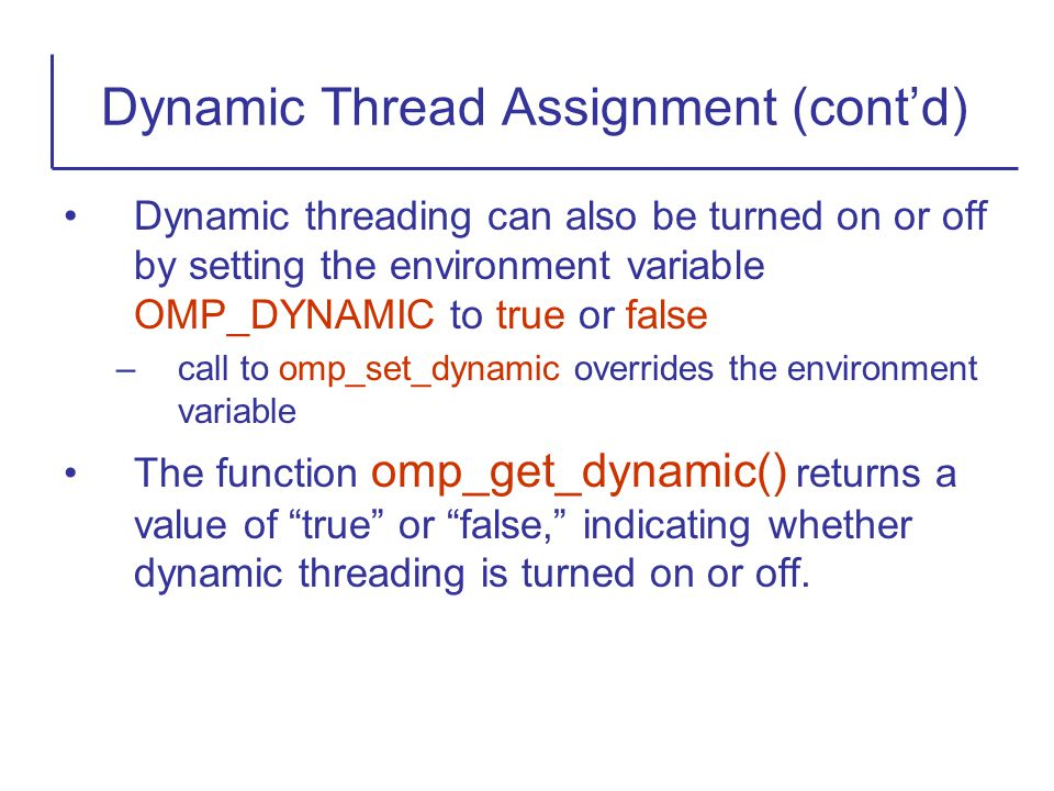 Dynamic Thread Assignment (cont'd)