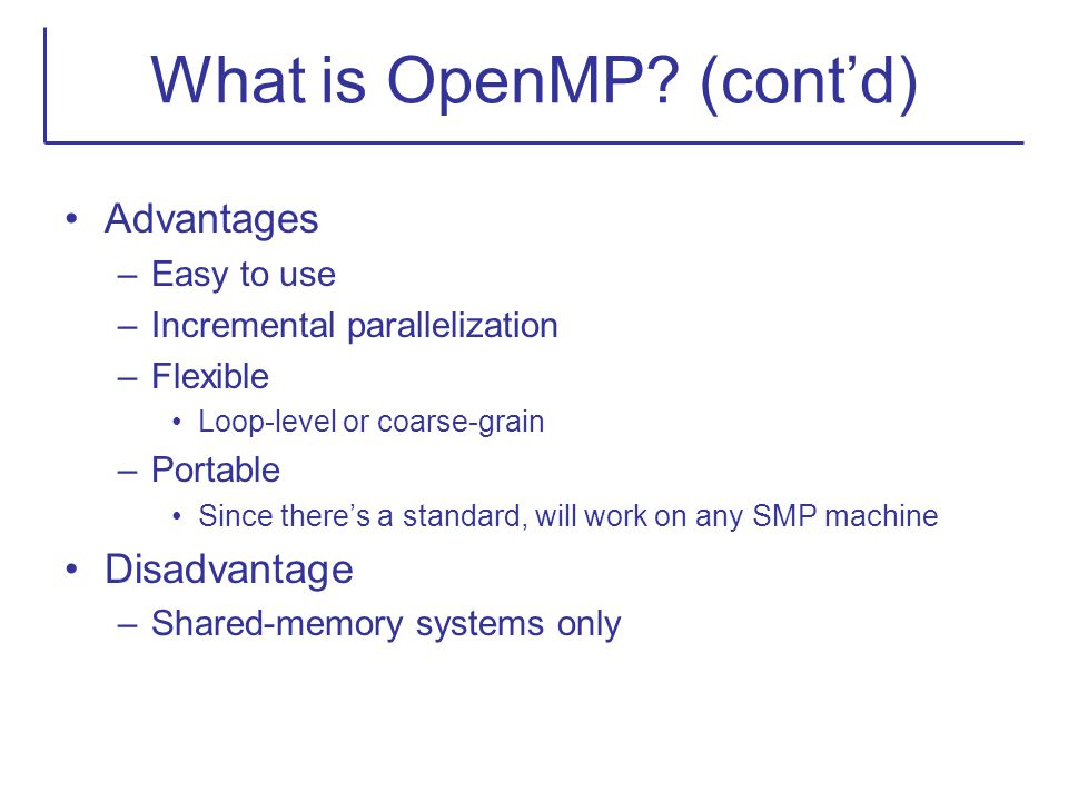 What is OpenMP (cont'd)