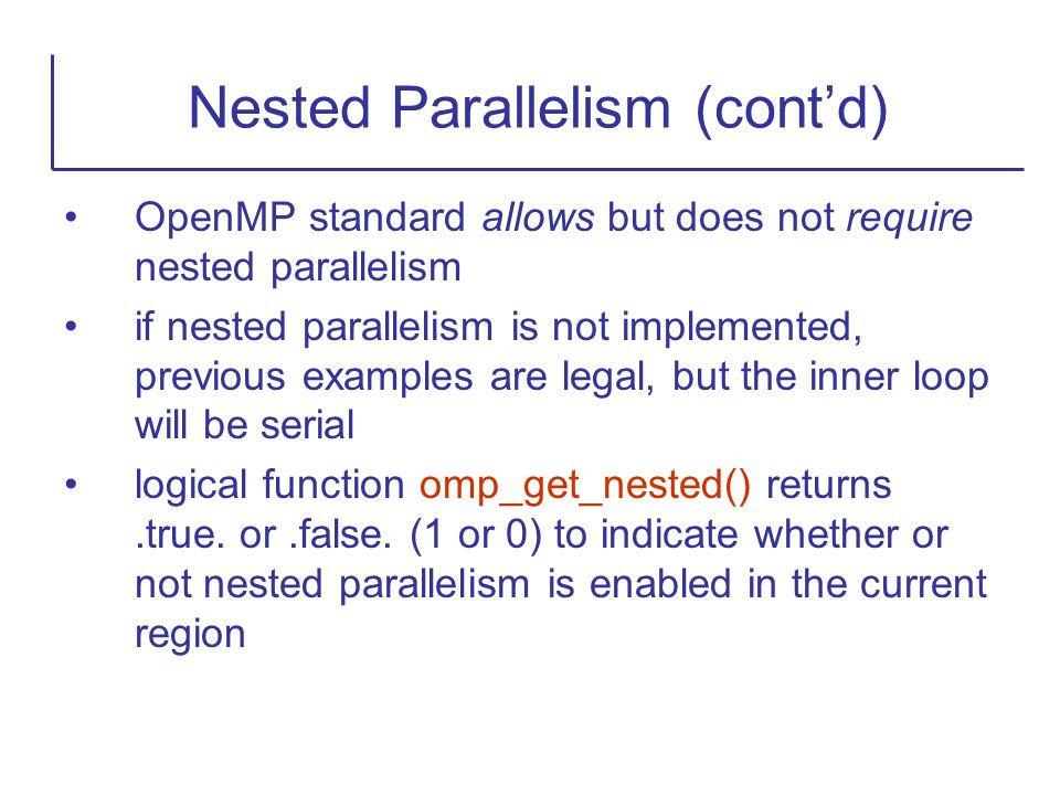 Nested Parallelism (cont'd)