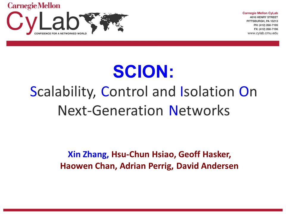 SCION: Scalability, Control and Isolation On Next-Generation Networks