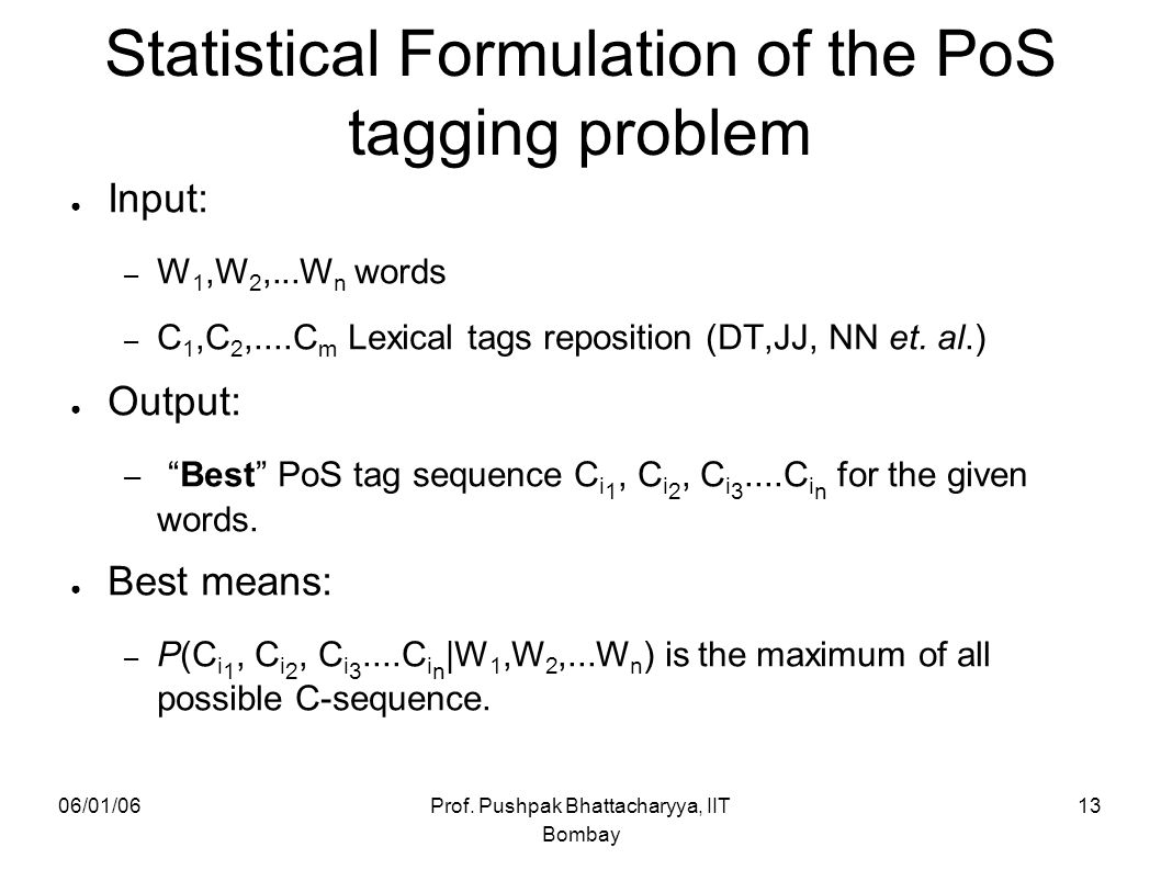 Statistical Formulation of the PoS tagging problem