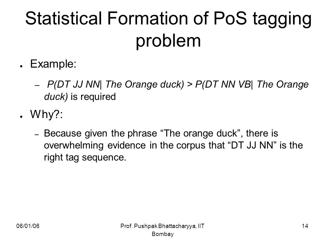 Statistical Formation of PoS tagging problem