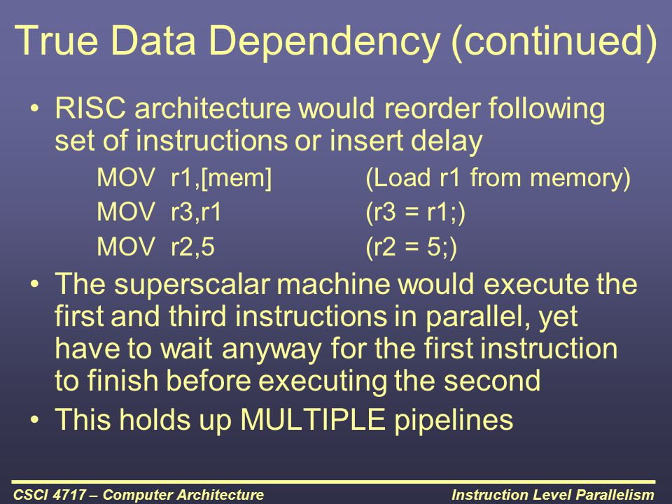 True Data Dependency (continued)