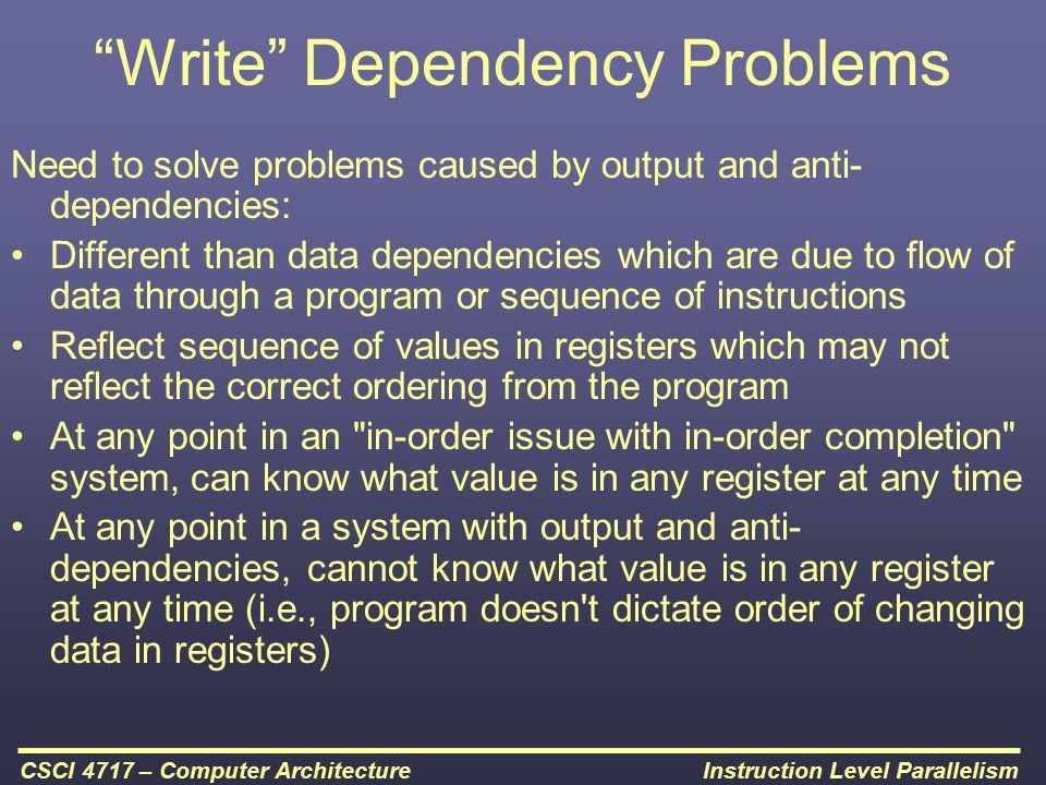 Write Dependency Problems