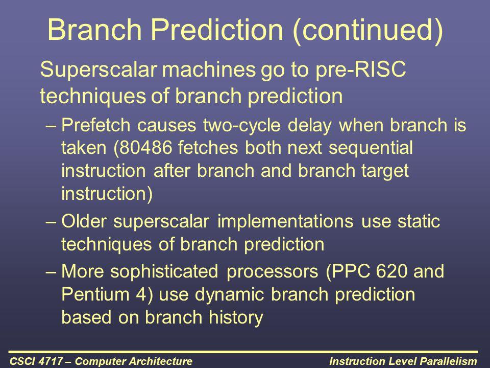 Branch Prediction (continued)