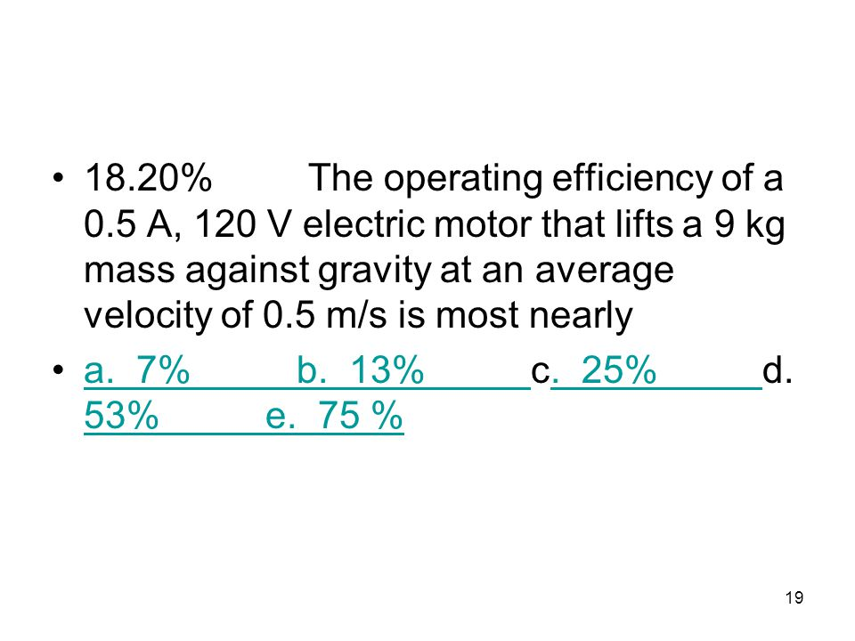 18. 20%. The operating efficiency of a 0