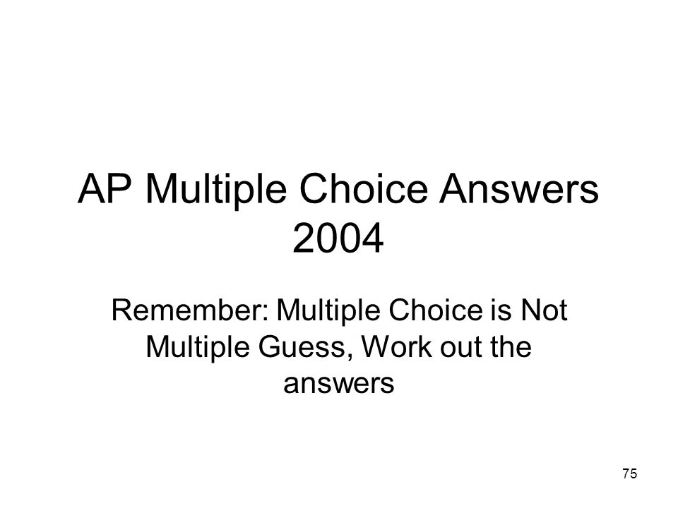 AP Multiple Choice Answers 2004