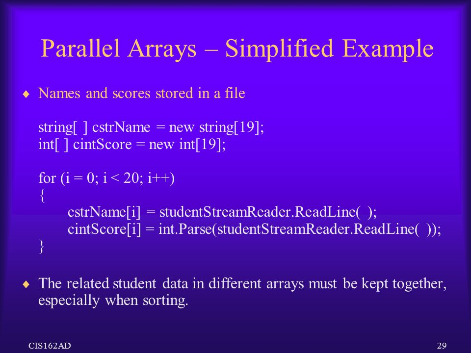 Parallel Arrays – Simplified Example