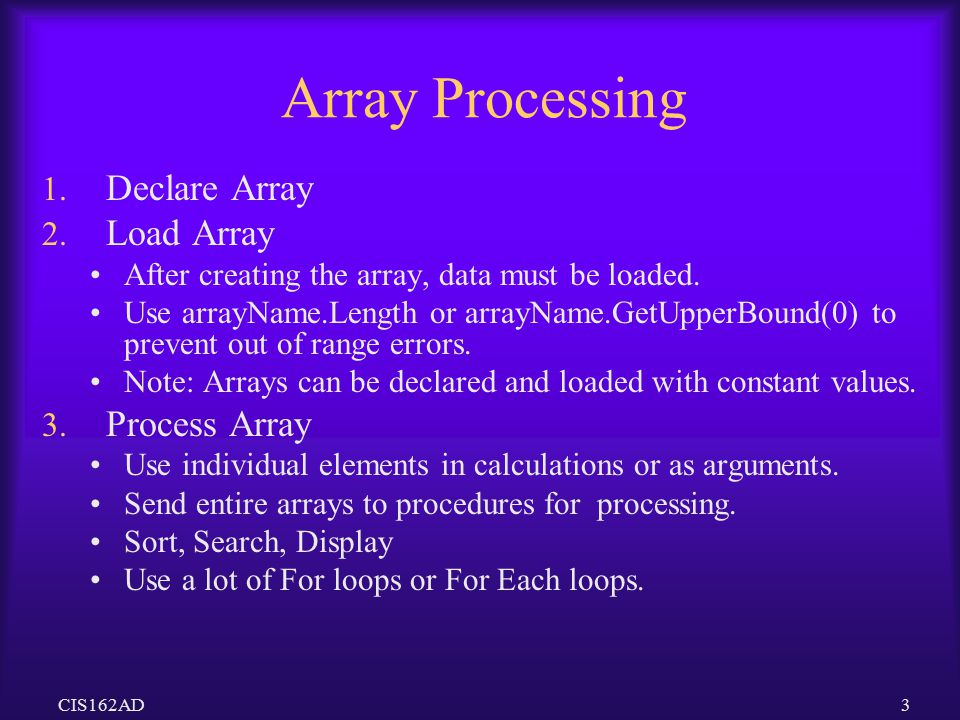 Array Processing Declare Array Load Array Process Array