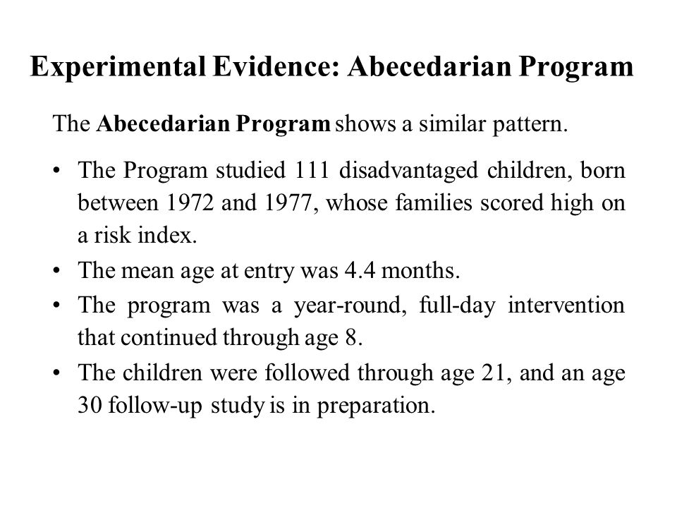 Experimental Evidence: Abecedarian Program