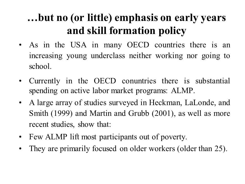 …but no (or little) emphasis on early years and skill formation policy