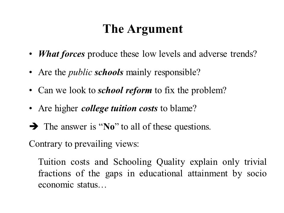 The Argument What forces produce these low levels and adverse trends