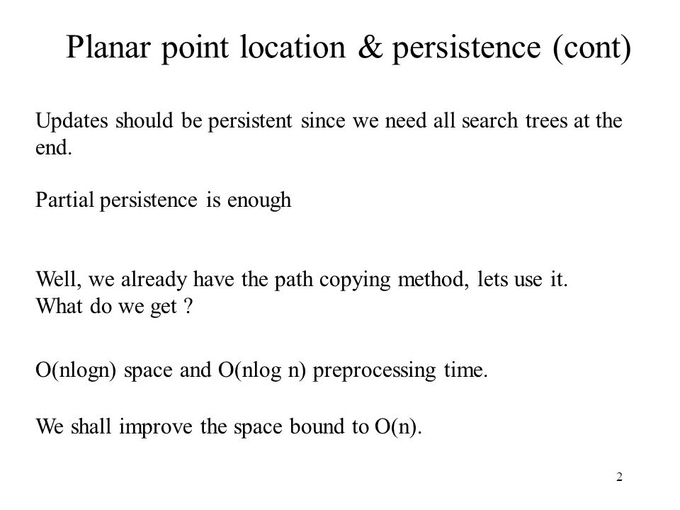 Planar point location & persistence (cont)