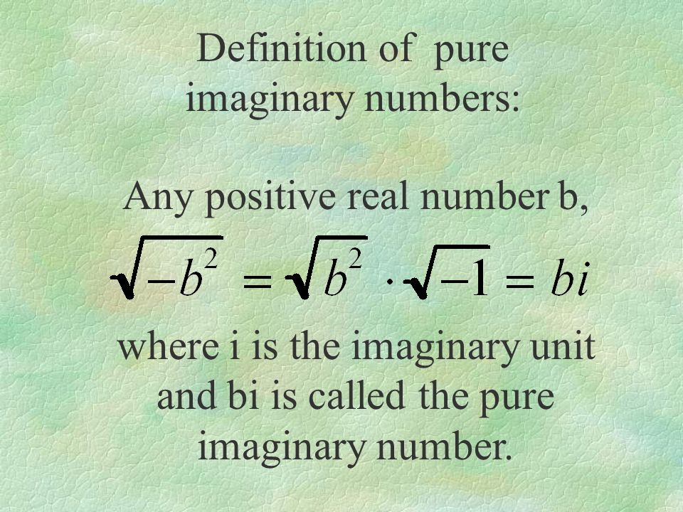 Definition of pure imaginary numbers: