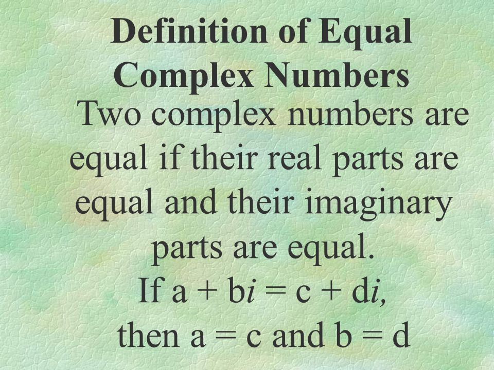 Definition of Equal Complex Numbers