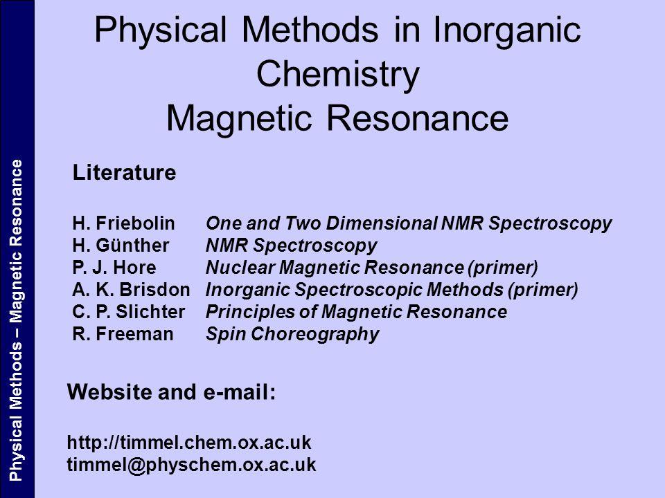 Physical Methods in Inorganic Chemistry Magnetic Resonance