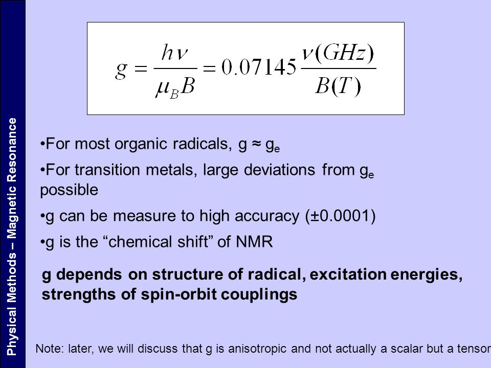 For most organic radicals, g ≈ ge