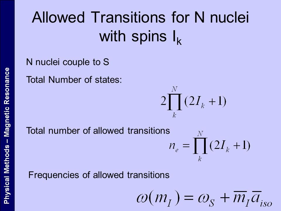Allowed Transitions for N nuclei with spins Ik