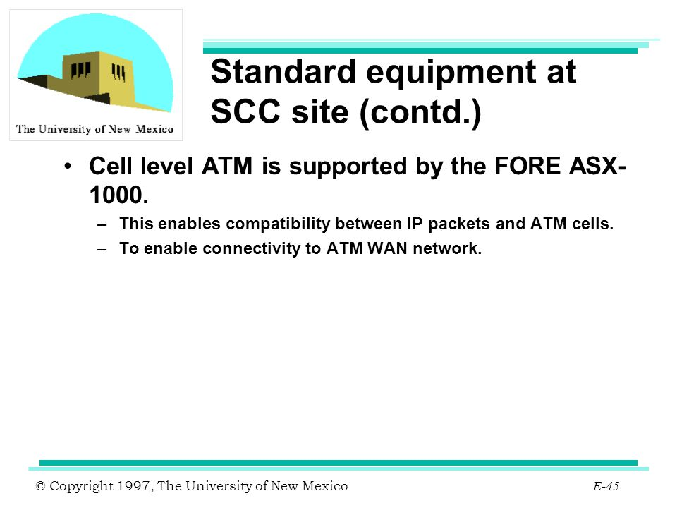 Standard equipment at SCC site (contd.)