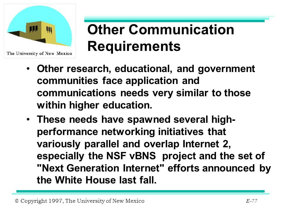 Other Communication Requirements