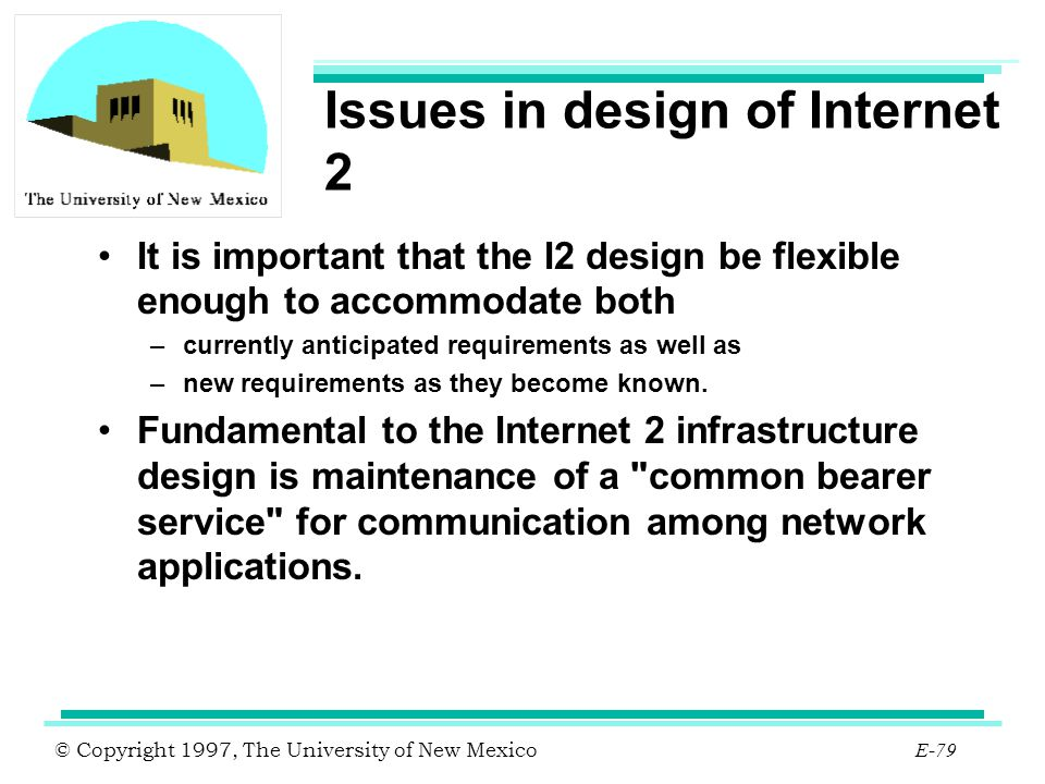 Issues in design of Internet 2