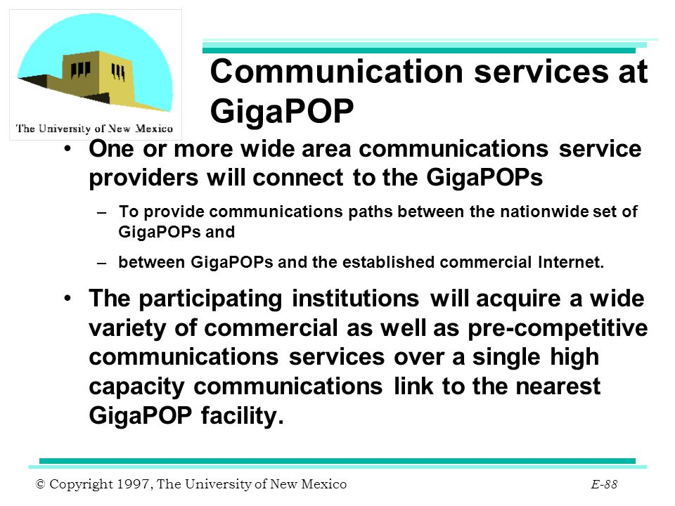 Communication services at GigaPOP