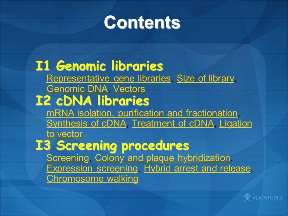 Contents I1 Genomic libraries I2 cDNA libraries