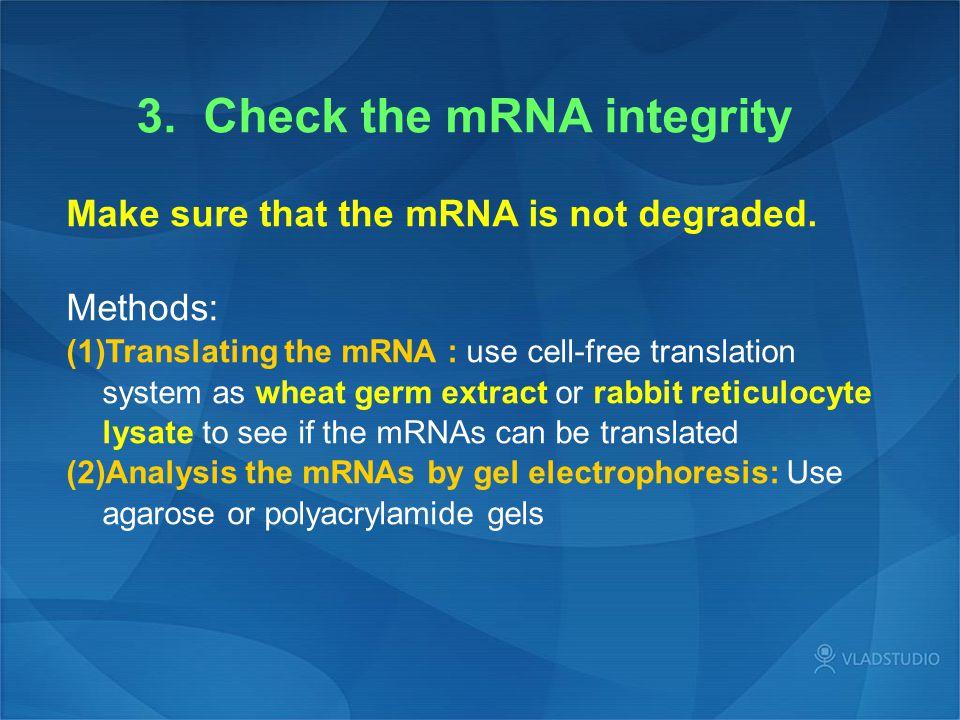3. Check the mRNA integrity