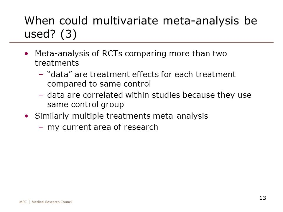When could multivariate meta-analysis be used (3)