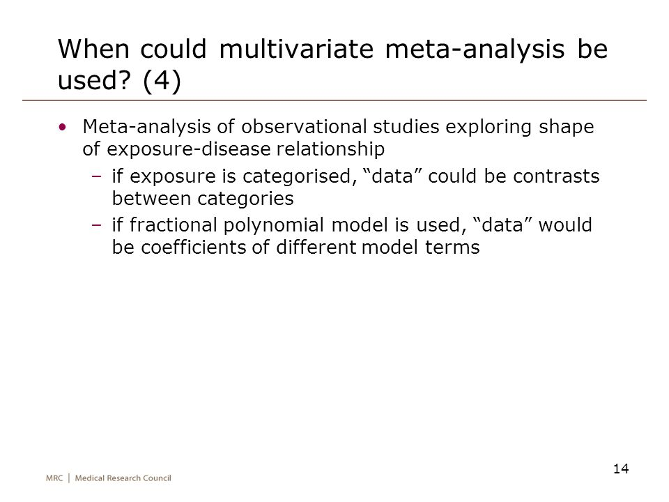When could multivariate meta-analysis be used (4)