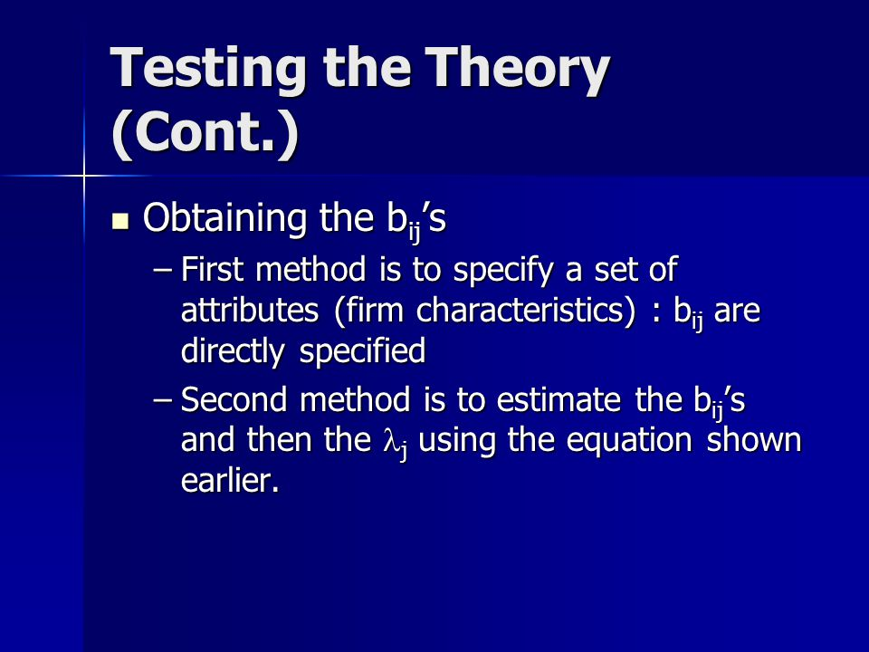 Testing the Theory (Cont.)