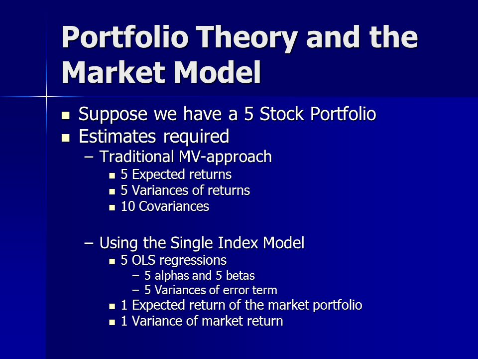 Portfolio Theory and the Market Model