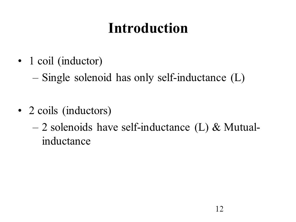 Introduction 1 coil (inductor)