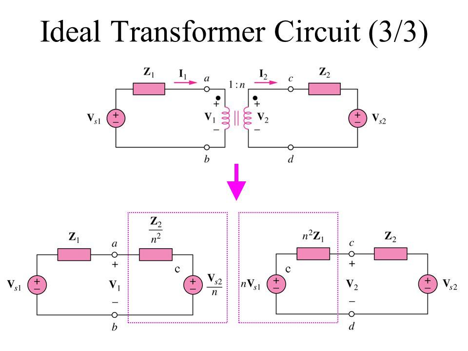 Ideal Transformer Circuit (3/3)