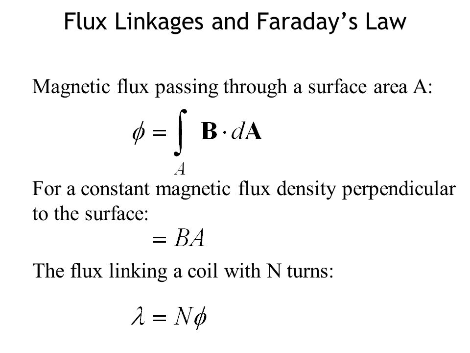Flux Linkages and Faraday's Law