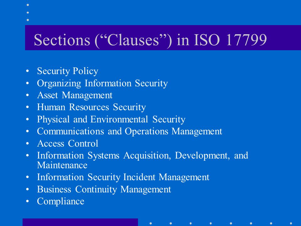 Sections ( Clauses ) in ISO 17799