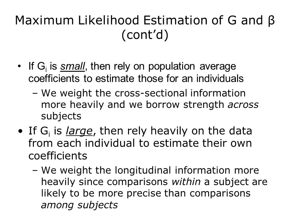 Maximum Likelihood Estimation of G and β (cont'd)