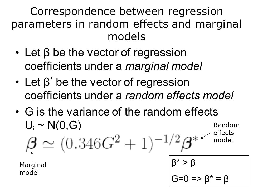 Let β be the vector of regression coefficients under a marginal model