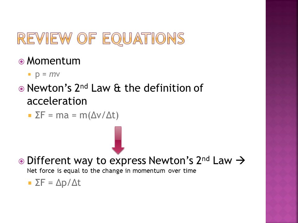 Review of equations Momentum